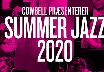 SummerJazz 2020 streames fra 3. -12. juli
